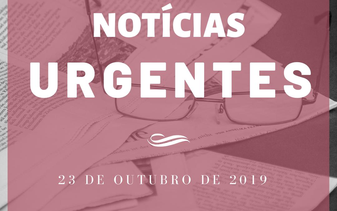 Notícias Urgentes 23-10-2019
